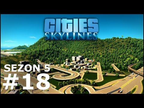 Cities: Skylines sezon 5 #18 - Business park
