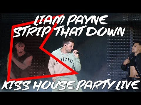 Liam Payne - Strip That Down (LIVE) | KISS House Party Live