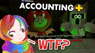 [ACCOUNTING+] EVEN MORE CRAZY (and weird) THAN BEFORE!