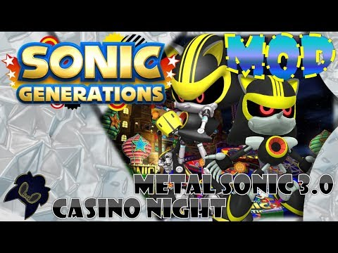 Sonic Generations (PC DLC) - Casino Night W/ Metal Sonic 3.0 (Classic / Modern) Mod Showcase