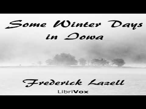 Some Winter Days In Iowa   Frederick Lazell   Animals   Audio Book   English
