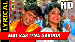 mat-kar-itna-garoor-with-pankaj-udhas-alka-yagnik-aadmi-khilona-hai-1993-songs-govinda