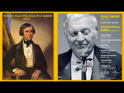Karol Lipinski: Rondo alla Polacca in D major on the theme of a Polish song, Op. 17