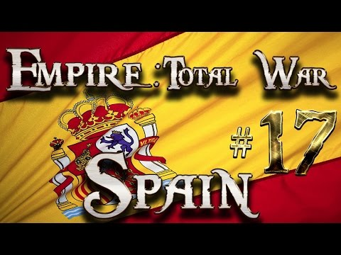 Lets Play - Lets Play - Empire Total War (DM)  - Spain - A Close Call...!!! (17)