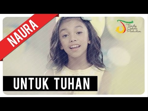 Naura - Untuk Tuhan | Official Video Clip Mp3