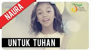 Naura - Untuk Tuhan | Official Video Clip