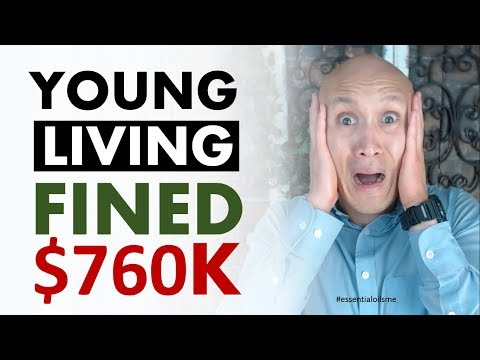 Why Young Living Essential Oils Got Fined $760,000 😱💵