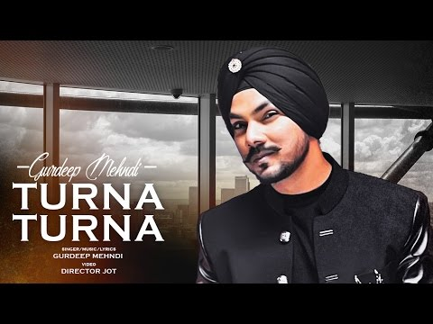 Latest Punjabi Song 2017 | Turna Turna Gurdeep Mehndi | New Punjabi Song 2017 | T-Series