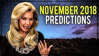 November 2018 Predictions: Dramatic Changes