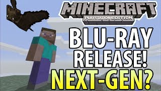Minecraft (PS3/PS4) - BLU-RAY Release! + Trailer + NEXT-GEN MINECRAFT!?! (PS4/XBOX ONE)