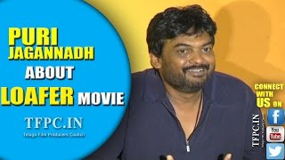 Puri Jagannadh About Loafer Movie | TFPC
