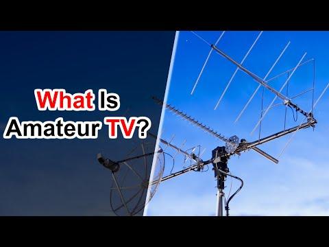 Amateur Radio Television: What Is Amateur TV?