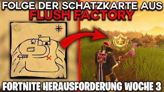 Fortnite: Folge der Schatzkarte aus Flush Factory! ⭐ Herausforderung Woche 3 (Stern) | Detu
