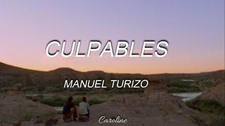 Culpables - Manuel Turizo // Letra