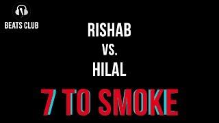    Rishab Vs Hilal    Colossal 2.0 [7 to smoke - Elite Battle 2] 2017 Video