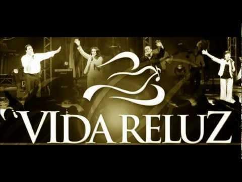 BAIXAR MUSICA VIDA RELUZ GRATIS