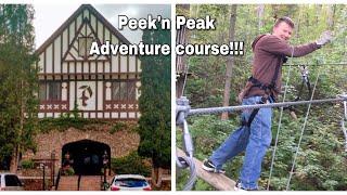 We Try The Peek'n Peak Adventure course!!!