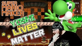 YOSHI LIVES MATTER - Super Mario Maker - Tragedy Strikes the Studio...