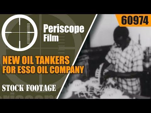 NEW OIL TANKERS FOR ESSO OIL COMPANY FLEET, HAITI, OIL MULCH, HEATING OIL    60974