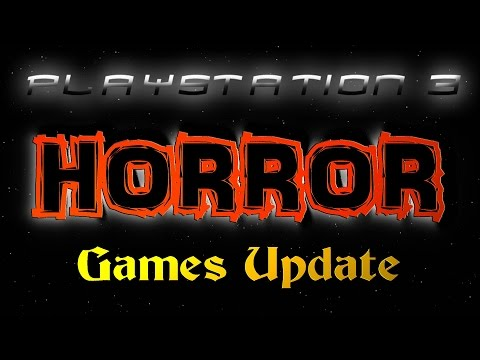 PS3 HORROR Games Update