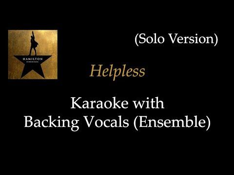 Hamilton - Helpless - Karaoke with Backing Vocals (Ensemble): Solo Version
