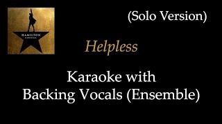 Hamilton - Helpless - Karaoke with Backing Vocals (Ensemble): …