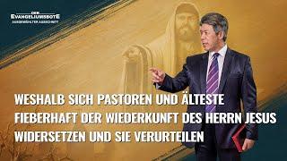 Christliche Film Clip - Wie die Pastor und die Ältesten die Wiederkehr des Herrn behandeln