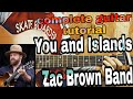 You And Islands - Zac Brown Band *TABS*//Complete guitar tutorial+intro riff+chords