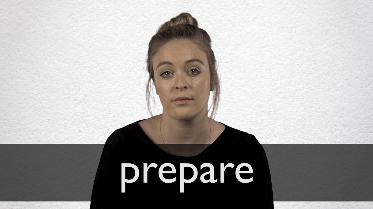 How to pronounce PREPARE in British English