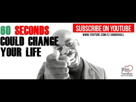 "MOTIVATIONAL VIDEO || JABARIHALL.COM || ""60 SECONDS COULD CHANGE YOUR LIFE"""