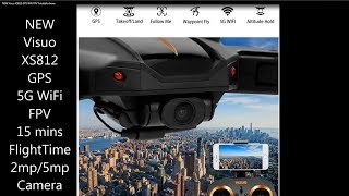 NEW Visuo XS812 GPS WiFi FPV Foldable drone introduction