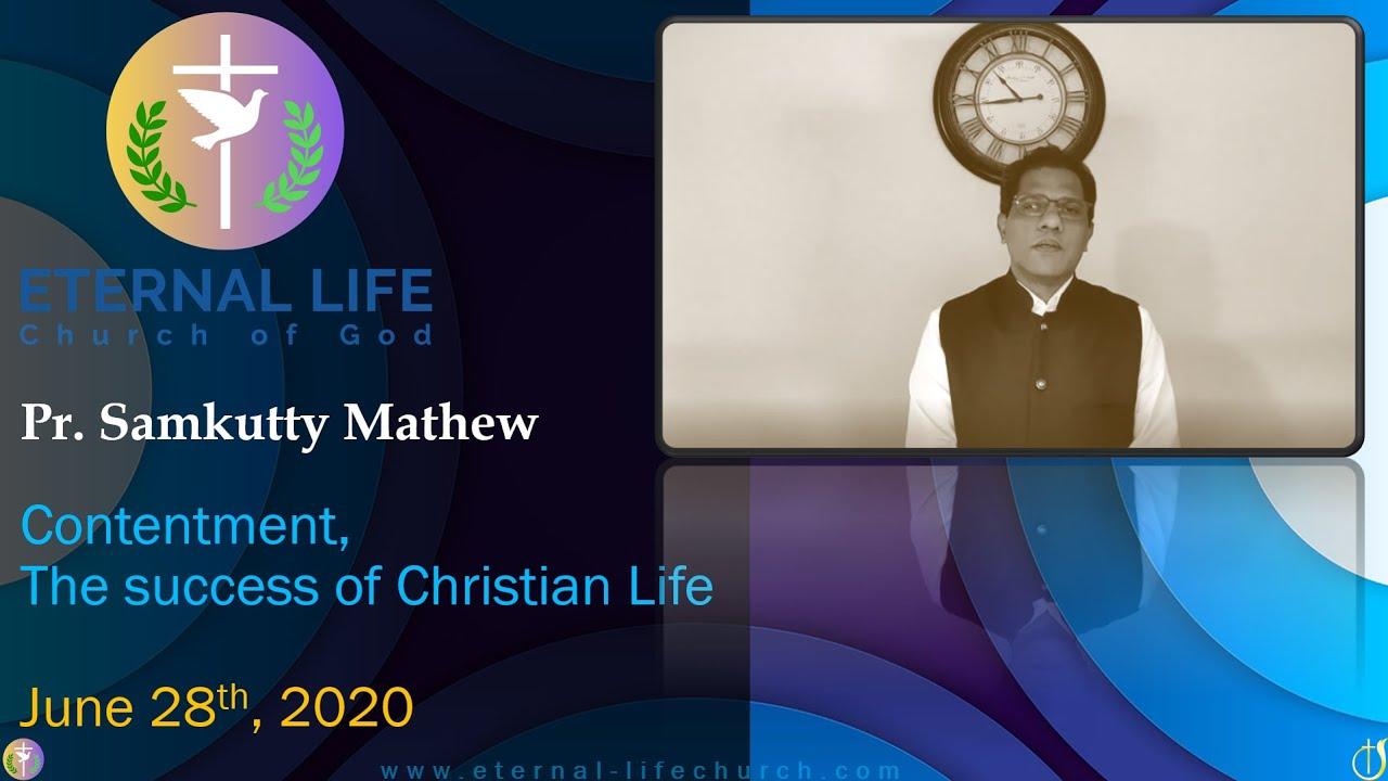 """Contentment"", The Success of Christian Life. - Pastor Samkutty Mathew"