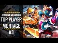 [Top Player Montage #3]   Mobile Legends Top Player Highlight