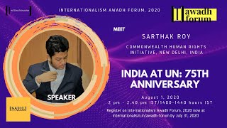 India's 75 Years in the United Nations | Sarthak Roy | Internationalism Awadh Forum, 2020