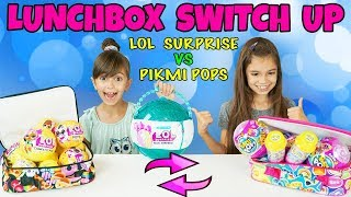 The LUNCHBOX SWITCH UP Challenge! LOL Surprise vs Pikmi Pops