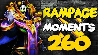 Dota 2 Rampage Moments Ep 260 [7.22 Patch]