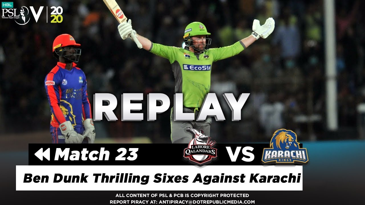 Ben Dunk Thrilling Sixes Against Karachi | Karachi Kings vs Lahore Qalandars  Match 23 | PSL 2020
