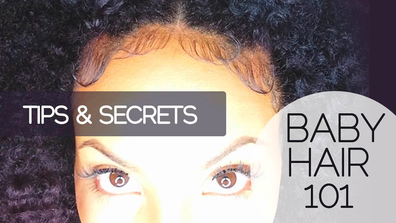 Baby Hair 101 How To Slick Lay Edges