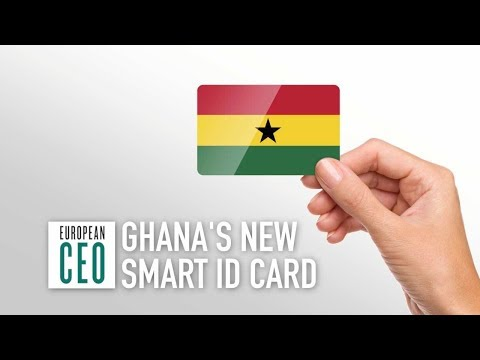 Ghana's smart ID card will pay 'political, economic, and social dividends' | European CEO