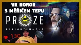 PROZE: Enlightenment | Test 1. epizody hororové VR série s měřičem tepu | PC/HTC Vive | CZ 1440p60