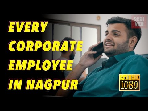 Every Corporate Employee In Nagpur | Skriver | Creat E Witty Media Notions