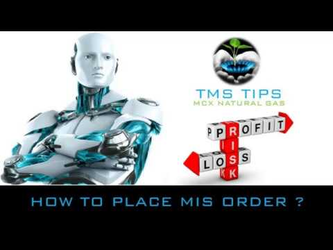 TAMIL MCX COMMODITY - How to place MIS Order