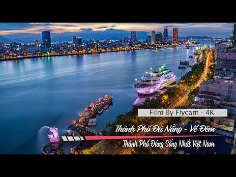 Thành Phố Đà Nẵng Về Đêm - Thành Phố Đáng Sống Nhất Việt Nam