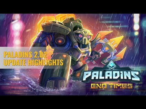 Paladins - 2.02 Update Highlights - End Times