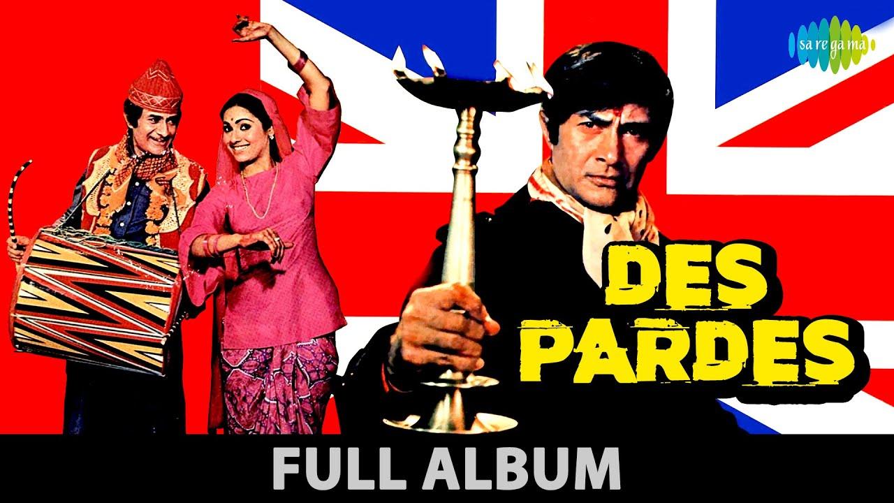 Download Des Pardes | Nazrana Bheja Kisi Ne Pyar Ka | Tu Pee Aur Jee | Dev Anand | Tina Munim | Full Album