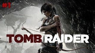 Tomb Raider Прохождение на русском Часть 1 Логово падальщиков