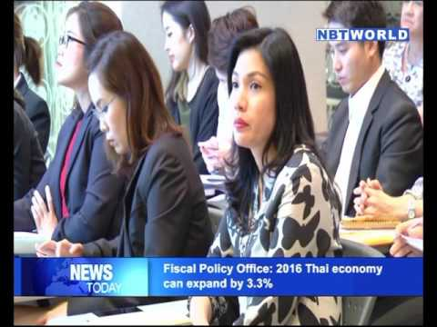 Fiscal Policy Office 2016 Thai economy can expand by 3 3%
