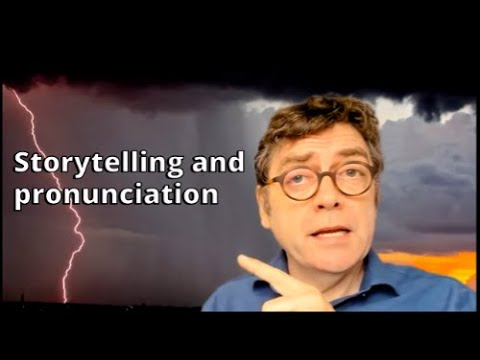 Storytelling and pronunciation