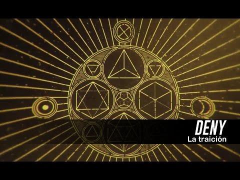 DENY - La traición