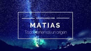 Matías - Significado del Nombre Matias